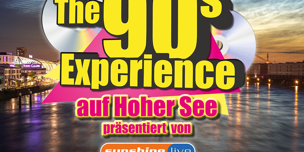 The 90s Experience - Partyschiff Mannheim 2022 - DAY TOUR