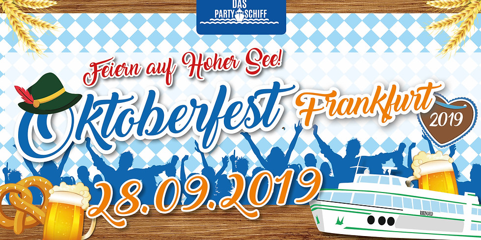 Oktoberfest Partyschiff Frankfurt 28.09.2019