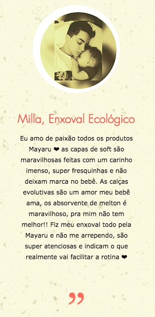 Milla , Enxoval ecológico