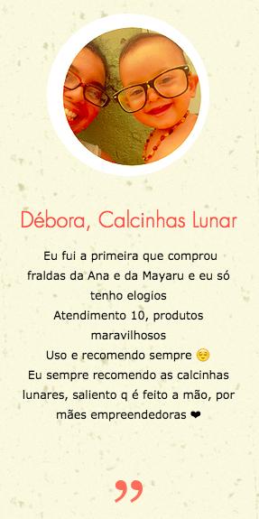 Debora, Calcinha lunar