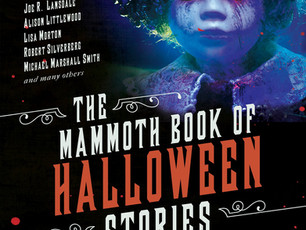 THE MAMMOTH BOOK OF HALLOWEEN STORIES is out NOW