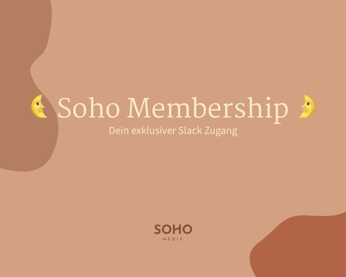 Soho Membership - Slack (Moon) 🌛
