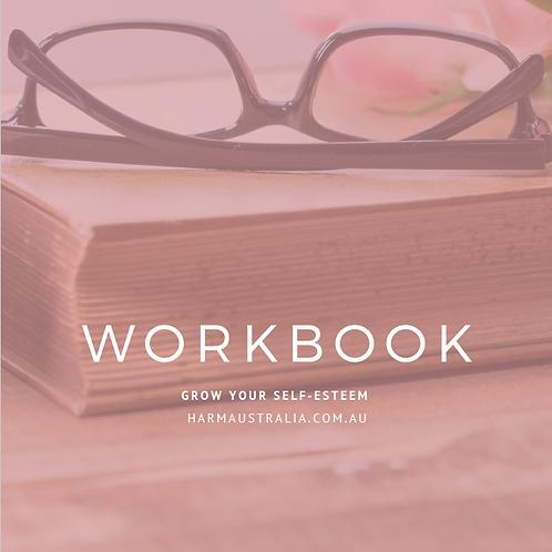Grow Your Self Esteem Workbook