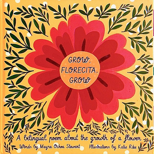 Grow, Florecita, Grow