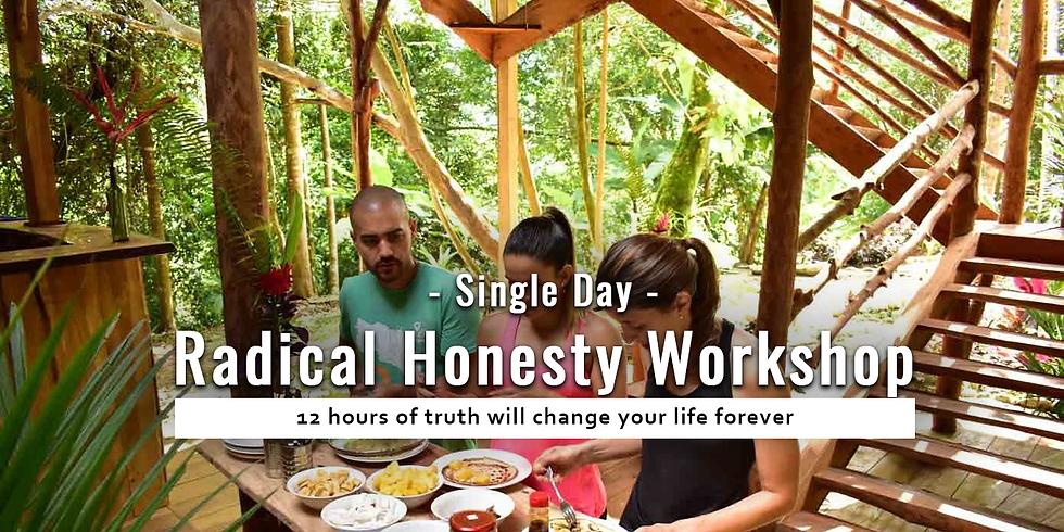 Radical Honesty |  Single Day Workshop April
