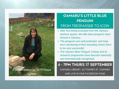 17.09.20 Public talk: OAMARU'S LITTLE BLUE PENGUIN. FROM TRESPASSER TO ICON
