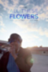 All These Flowers