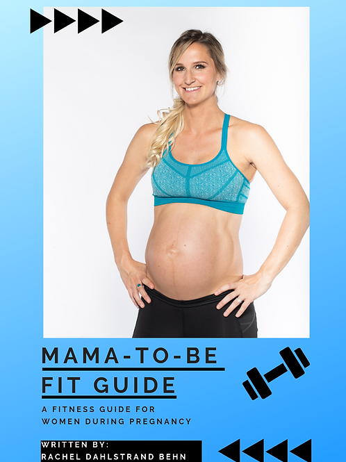 Mama To Be Fit Guide