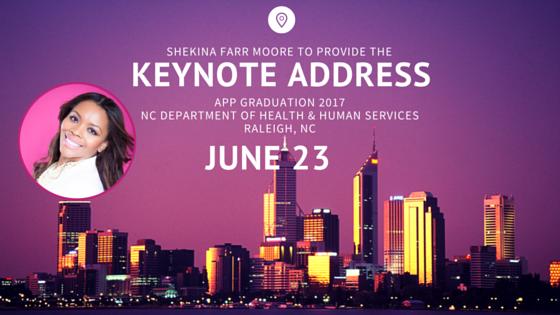 APP graduation Shekina Farr Moore Keynote