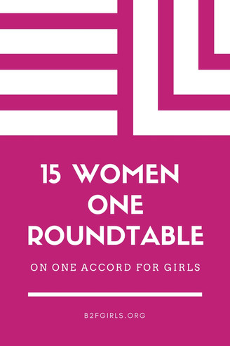 15 Women. One Roundtable: Youth Empowerment Industry Leaders discuss pathways to girls empowerment