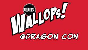 Get Walloped At Dragon Con Atlanta! August 30 and 31st.