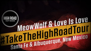 Take The High Road Tour: Meow Wolf and Love Is Love