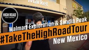 Take The High Road Tour: Walmart New Mexico and Sandia Peak Albuquerque