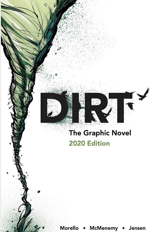 Dirt: The Graphic Novel 2020 Edition (PDF DOWNLOAD)