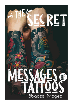 The Secret Messages of Tattoos