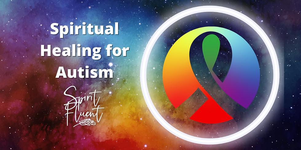 Spiritual Healing for Autism