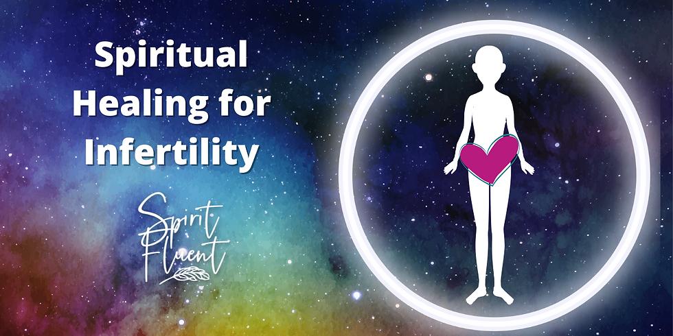Spiritual Healing for Infertility