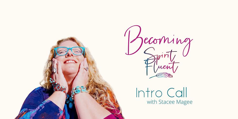 Becoming Spirit Fluent Healing Call