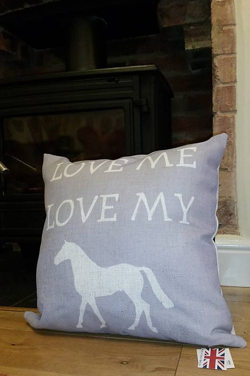 "Cushion ""Love Me Love My Horse"""