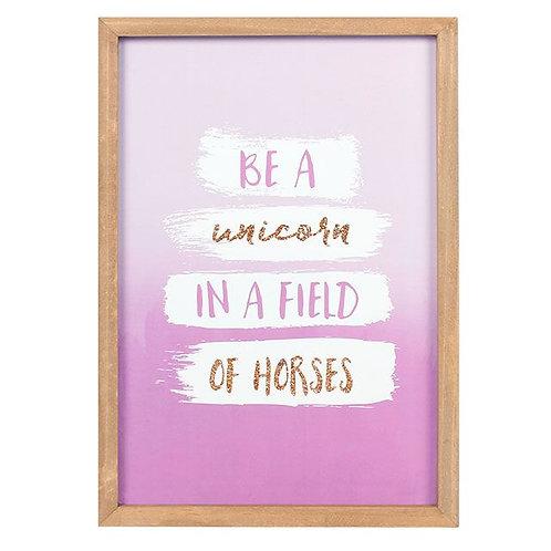 """Be A Unicorn In A Field Of Horses"" Framed Art"