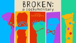 Broken: A Sockumentary