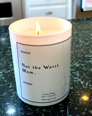 Not the Worst Mom Candle