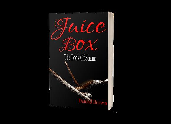 Juice Box: The Book Of Shaun