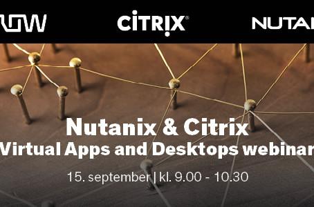 Nutanix & Citrix Virtual Apps and Desktops webinar