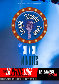 Samedi 21h30 - Le 30/30 du Laugh Steady Crew