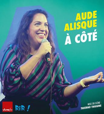Samedi 12 Juin à 21h30 - Aude Alisque - A côté