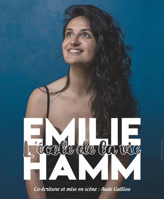 Samedi 13 Février à 21h30 - Emilie Hamm - L'école de la vie