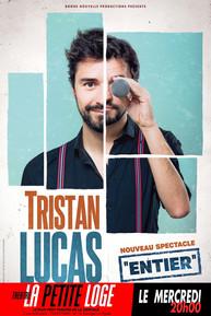 Mercredi 20h - Tristan Lucas - Entier