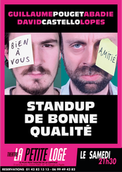 Samedi 21h30 - Guillaume Pouget Abadie & David Castello Lopes - Standup de bonne qualité