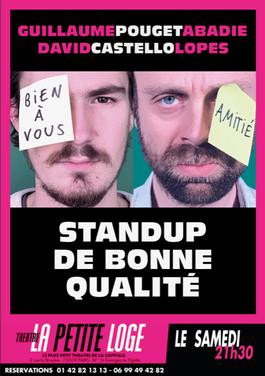 Samedi 21h30 (à partir de Septembre) - Guillaume Pouget Abadie & David Castello Lopes - Standup de bonne qualité