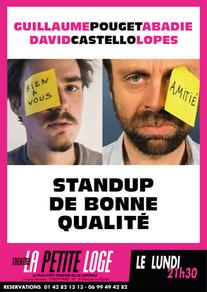 Les lundis à 21h30 à partir du 7 Décembre - David Castello-Lopes & Guillaume Pouget-Abadie - Stand-up de bonne qualité