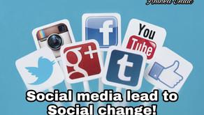Social media lead to Social change!