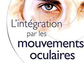 L'intégration émotionnelle par les mouvements oculaires