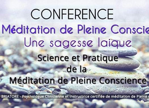 """Conférence La Pleine Conscience, une sagesse laïque """""""