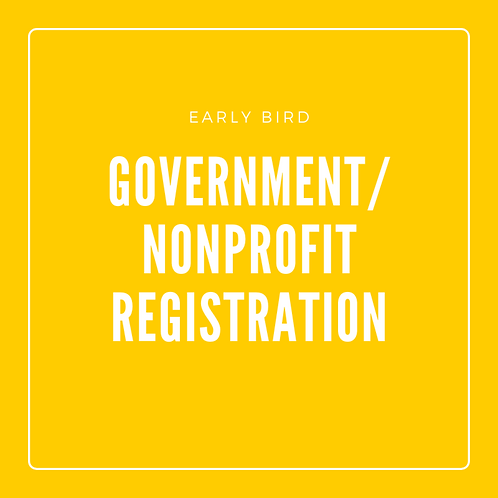 Early Bird Government/Nonprofit Registration