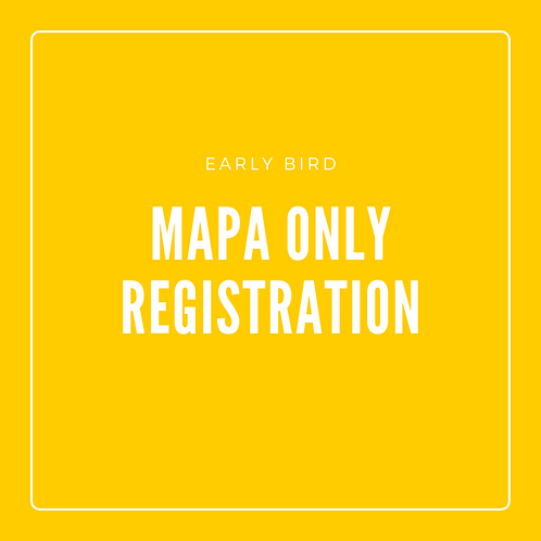 Early Bird - MAPA Sessions Only