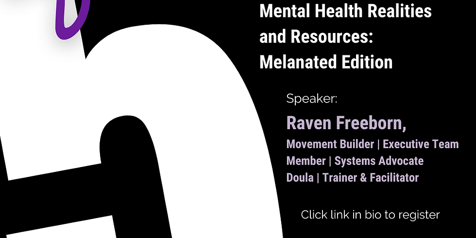 After 5: Mental Health Realities and Resources: Melanated Edition