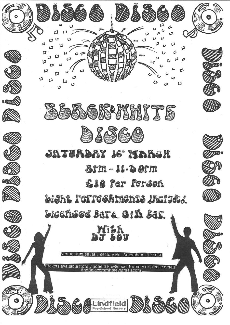 Black & White disco - Saturday 16 March - 20:00 until 23:30