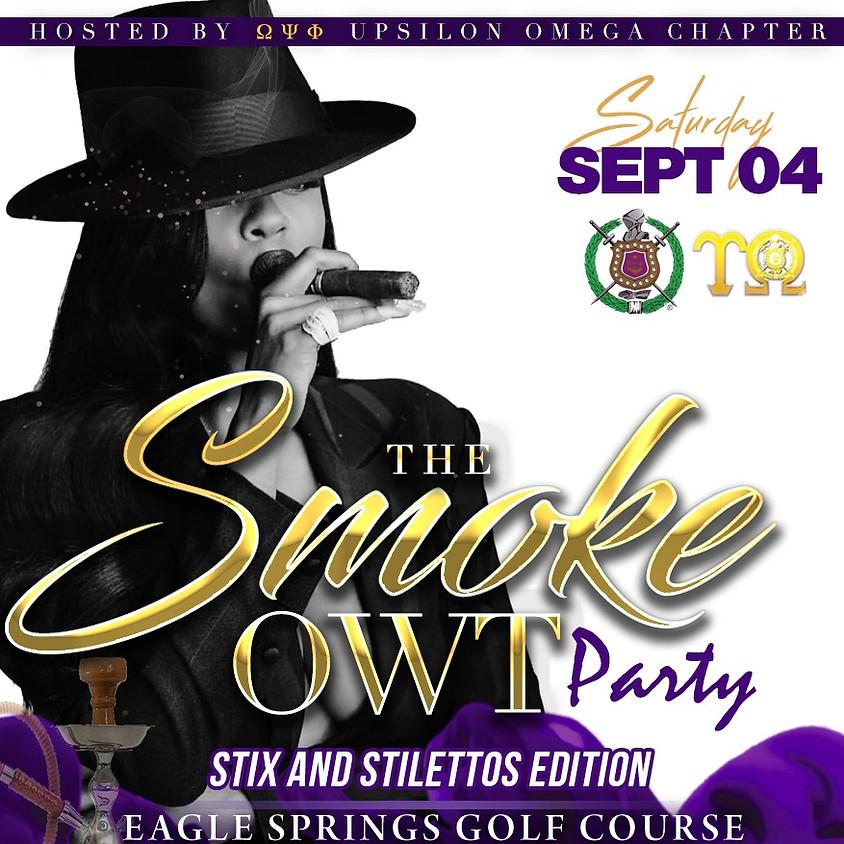 The Smoke Owt - Stix and Stiletto's