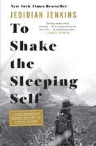 To Shake The Sleeping Self - Jedidiah Jenkins
