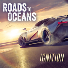Roads to Oceans - Ignition