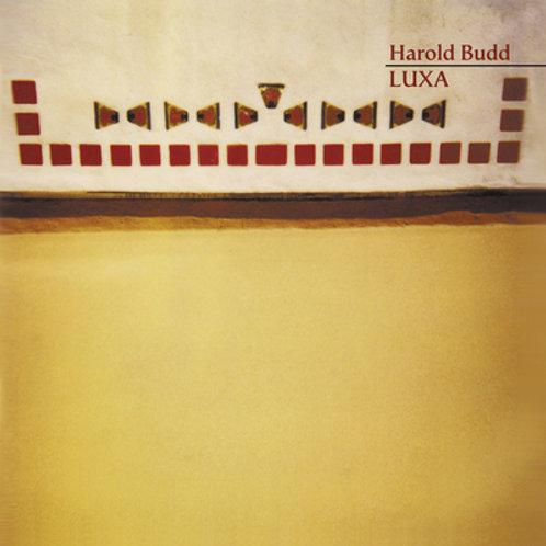 Harold Budd, Luxa