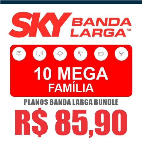 SKY BANDA LARGA - 10 MEGA FAMÍLIA - BUNDLE
