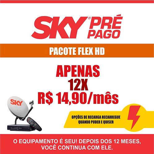 SKY PRÉ-PAGO: PACOTE FLEX HD