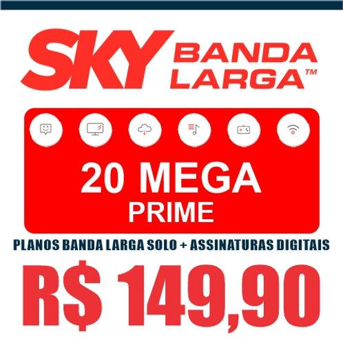 SKY BANDA LARGA - 20 MEGA PRIME PLANOS BANDA LARGA SOLO + ASSINATURAS DIGITAIS