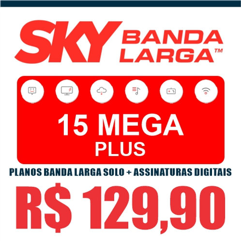 SKY BANDA LARGA - 15 MEGA PLUS - PLANOS BANDA LARGA SOLO + ASSINATURAS